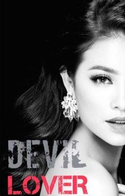 [FULL - 18+] Devil Lover (Hương Khuê paradise) (Cover)