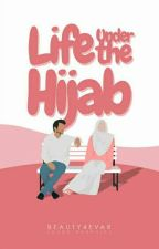 Life Under the Hijab | √ by Beauty4evar