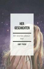 Her Geschichten [Jessica Jung Fanfiction] [✔] by jungland