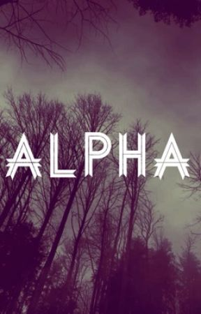 Alpha by Destiny_Martin12