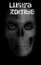 Lustra Zombie by danonimowa