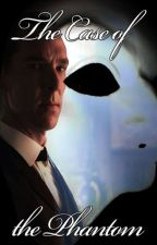 The Case of the Phantom (Sherlock x Reader) by VioletDawn-3
