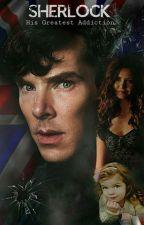 Sherlock Holmes | His Greatest Addiction  by cumberlocked4ever