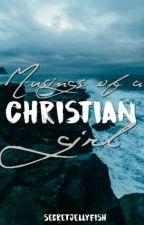 Musings of a Christian Girl  by secretjellyfish