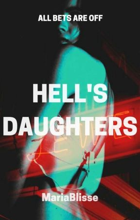 Hell's Daughters by MariaBlisse