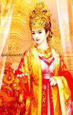 [Xuyên không] Thiên giới Hoàng hậu - phần 1 - edit hoàn full by KathyHorner