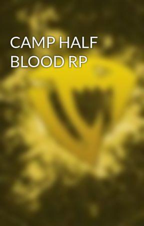 CAMP HALF BLOOD RP - Character Sheet - Wattpad
