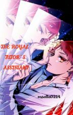 The Royal Tutor's Assistant by rosella0214