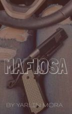 MAFIOSA by YarlinMora