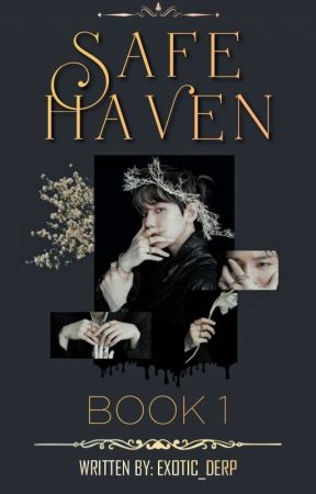 My Safe Haven by BaekCozILoveYeol