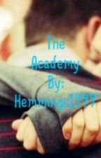 The Academy (second book) ON HOLD by Hemmings1999