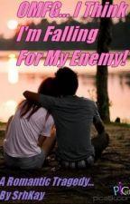 O.M.F.G I Think I'm Falling For My Enemy! by yoongisgrl