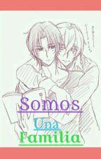 Somos Una Familia by Caminekochan13