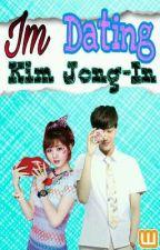 Im Dating Kim Jong-In  by HyunKai143