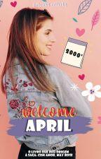 Welcome April by PricillaCaixeta