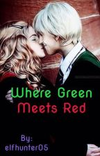 Where Green Meets Red //Dramione// by elfhunter05