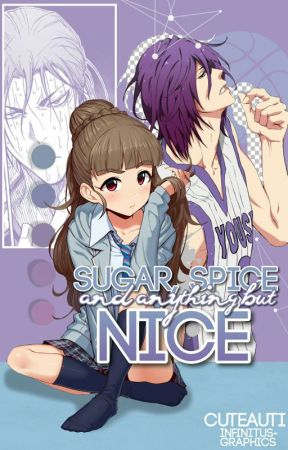 Sugar, Spice And Anything But Nice! by Cuteauti