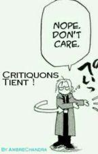 Critiquons tiens ! by AmbreChandra