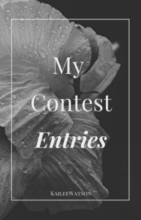 My Contest Entries by KaileeWatson