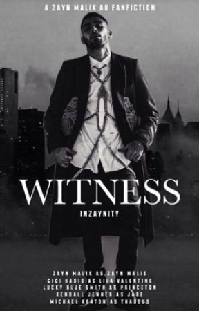 Witness - A Z.M AU Fanfiction- by -Inzaynity-