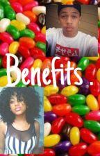 Benefits. by NaeNaexoxox