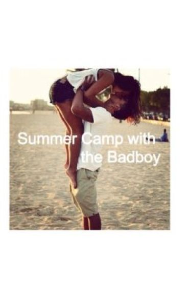 Summer Camp with the Badboy