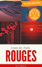 Conte des Nuits Rouges by CamilleBdt