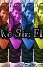 No Sin El by _dxnigrxzer