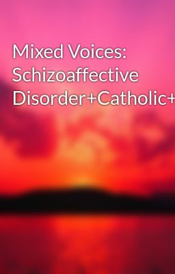 schizoaffective Stories - Wattpad