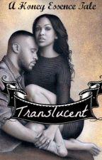 Translucent: Keema's Story. THE RETURN by HoneyEssence