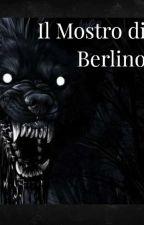 Il mostro di Berlino by Katy-Dark