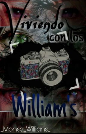 Viviendo con los William's by _Monse_Willians_