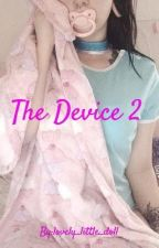 The Device 2 by lovely_little_doll