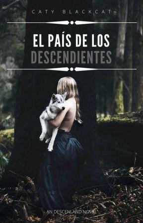 El País de los decendientes (Descenland #1) by Cata_Arrey