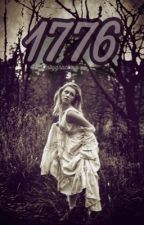 1776 {COMPLETED} by StoriesByGracex