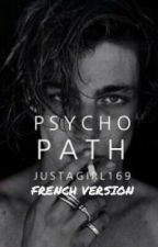 Psychopath [VF] by livefast12300