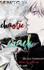 Chaotic Crack by MrNiceGuy-