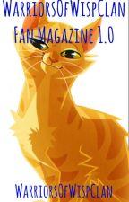 WarriorsOfWispClan Fan Magazine 1.0 by WarriorsOfWispClan