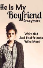He is my boyfriend by crazymexx
