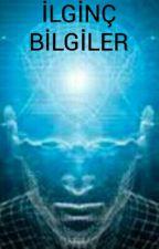 İLGİNÇ BİLGİLER by lginBilgiler4