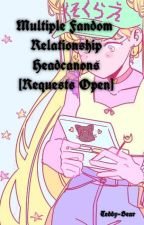 Multiple Fandom Relationship Headcanons [Requests Open] by teddybearwashere