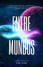 Entre Mundos by Gre_asm