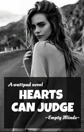Hearts Can Judge (SLOW UPDATES) by EmptyMinds5
