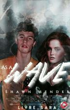 As  a Wave  ~S. M.~      [ Completa ] (In Revisione) by livre_sara