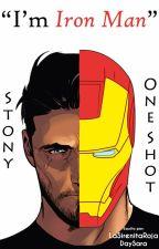 Stony. I'm Iron Man [COMPLETA] by LaSirenitaRoja
