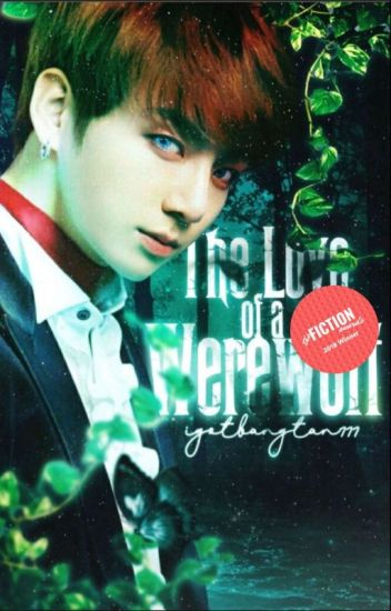 The Love Of A Werewolf || Jeon Jungkook