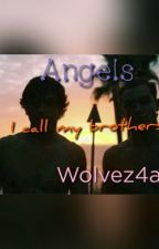 Angels I call my brothers ~completed~ by Birdiessongs