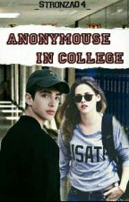 Anonymous in college  by _Stronza04_