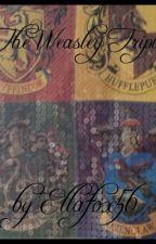 The Weasley Triplets by Ellafox567