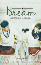 Dream by ainadaysmn